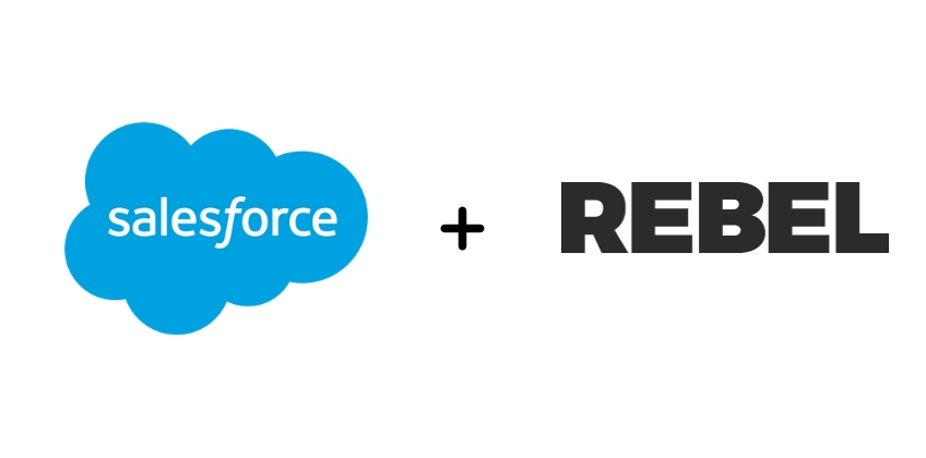 Salesforce acquired Rebel