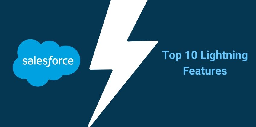 Top 10 Salesforce lightning features