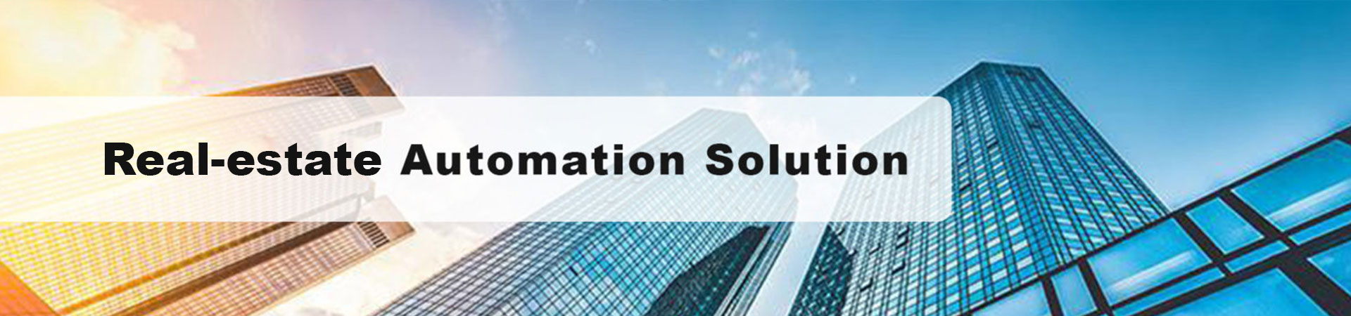 Real-estate Automation Solution