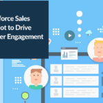 Leverage Salesforce Sales Cloud and Pardot to Drive Higher Customer Engagement