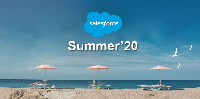Salesforce Summer 20 - Here are the Top New Features