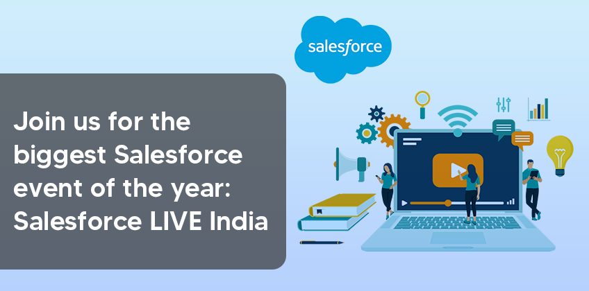 Join us for the biggest Salesforce event of the year: Salesforce LIVE India