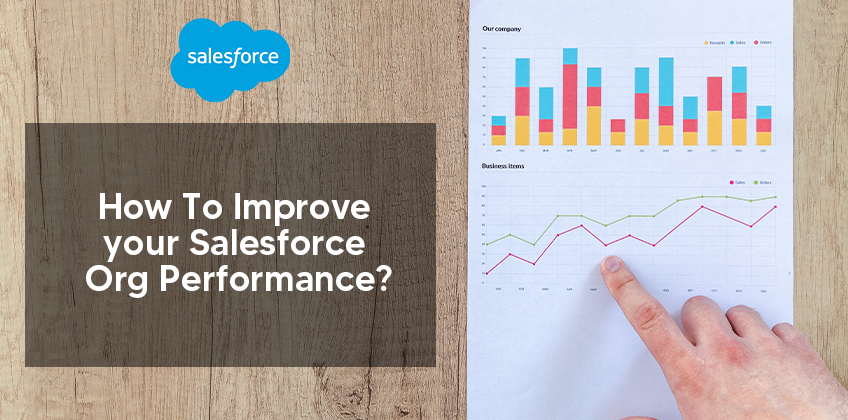 How To Improve your Salesforce Org Performance?