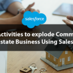 5 Key Activities to explode Commercial Real Estate Business Using Salesforce