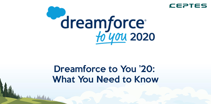 Dreamforce to You '20 What You Need to Know