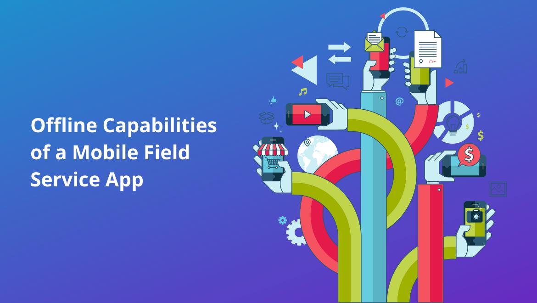Mobile Field Service App