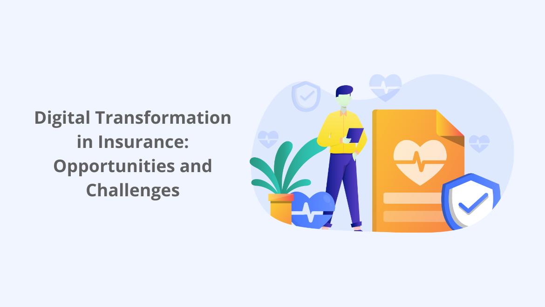 Digital Transformation in Insurance