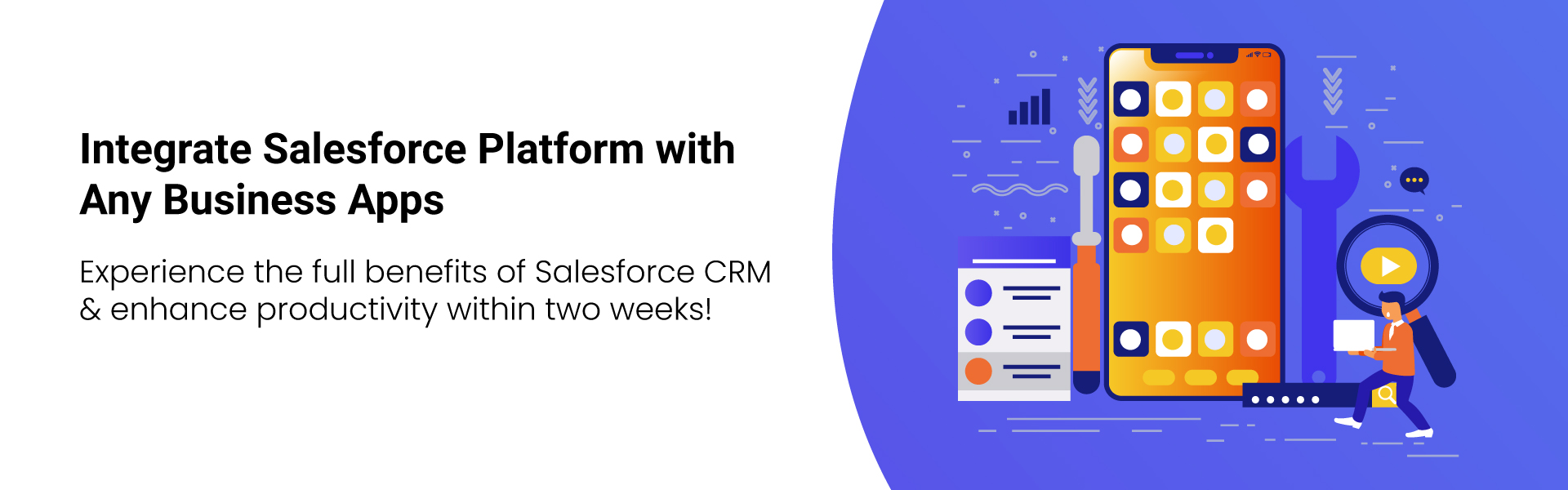 Experience-the-full-benefits-of-Salesforce-CRM-&-enhance-productivity-within-two-weeks!