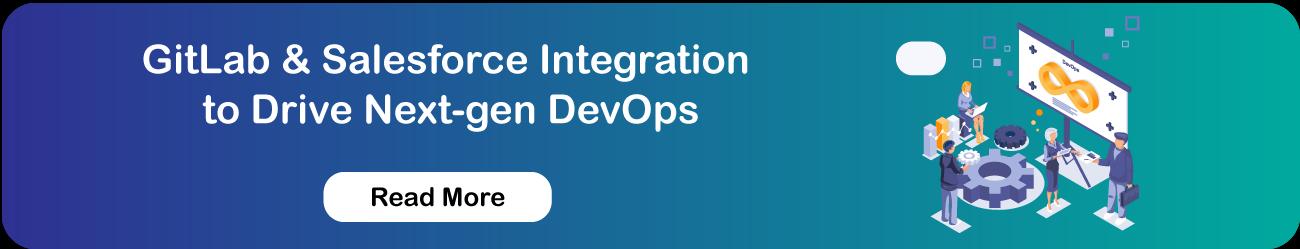 GitLab-&-Salesforce-Integration-to-Drive-Next-gen-DevOps