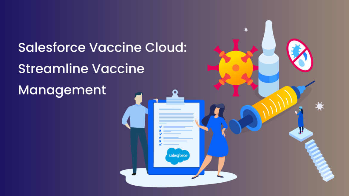 Salesforce-Vaccine-Cloud-Streamline-Vaccine-Management