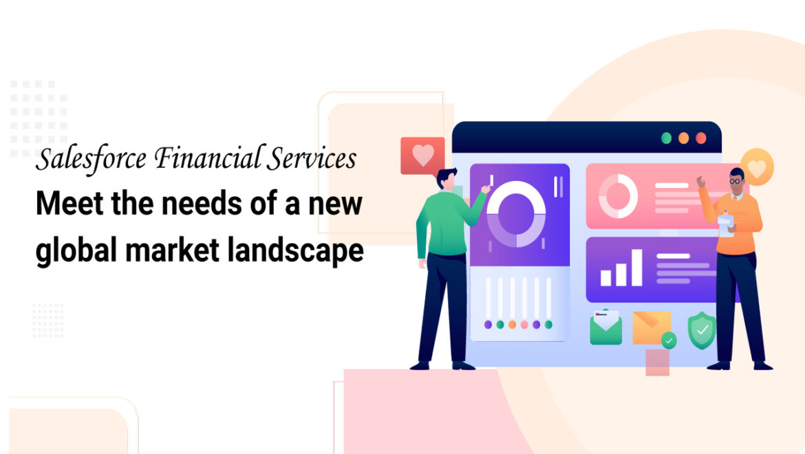 Salesforce-Financial-Services-Meet-the-needs-of-a-new-global-market-landscape